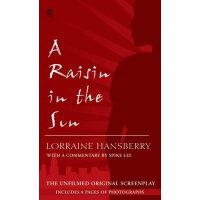 【预订】A Raisin in the Sun The Unfilmed Original Screenplay