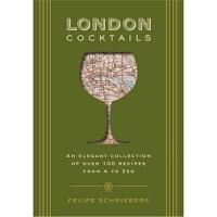 预订London Cocktails:Over 100 Recipes Inspired by the Heart of