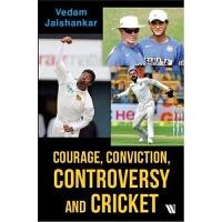 预订Courage, Conviction and Controversy in Cricket