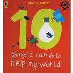 10 Things I Can Do to Help My World 英文原版 我能为环保做的十件事 吴敏兰绘本12