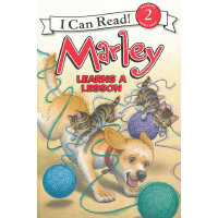 Marley: Marley Learns a Lesson 小狗马利得到了教训(I Can Read,Level 2