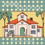 HOME KEEPER(ISBN=9781599620657) 英文原版