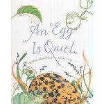 "An Egg Is Quiet""美丽成长""生命科普绘本系列:卵,如此安宁(平装) IBSN9781452131481"