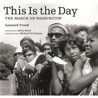 【预订】This Is the Day: The March on Washington