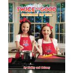 【预订】Twice as Good: Cookbook for Kids