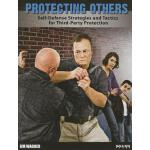 【预订】Protecting Others: Self-Defense Strategies and Tactics