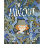 Felicita Sala绘本作品 The Hideout 藏身之处 英文原版艺术绘本