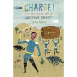 Charge!: The Interesting Bits of Military History