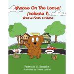 【预订】Moose on the Loose: Vol. 1 Moose Finds a Home