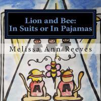 【预订】Lion and Bee: In Suits or In Pajamas