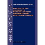 【预订】Reformulation: Nonsmooth, Piecewise Smooth, Semismooth