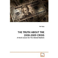 【预订】The Truth about the 2008-2009 Crisis
