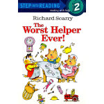 The Worst Helper Ever! (Step into Reading, Step 2) 糟糕的帮手(斯凯瑞分级阅读)ISBN 9780307261007