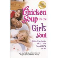 Chicken Soup for the Girl's Soul 心灵鸡汤(给女孩):女孩们的真实故事 ISBN978