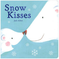Snow Kisses 雪之吻 英文原版儿童绘本 0-3岁