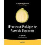 【预订】iPhone and iPad Apps for Absolute Beginners