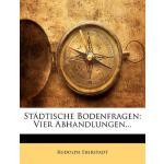 【预订】Stdtische Bodenfragen: Vier Abhandlungen...