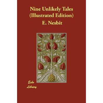 【预订】Nine Unlikely Tales (Illustrated Edition) 预订商品,需要1-3个月发货,非质量问题不接受退换货。