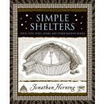 【预订】Simple Shelters: Tents, Tipis, Yurts, Domes and Other A