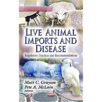 预订Live Animal Imports & Disease:Regulatory Practices & Recom