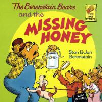 The Berenstain Bears and the Missing Honey 《贝贝熊和失踪的蜂蜜》 ISBN