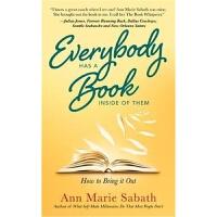 预订Everybody Has A Book Inside of Them:How to Bring it Out