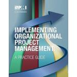 【预订】Implementing Organizational Project Management: A Pract