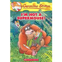 Geronimo Stilton #43: I'm not a Supermouse! 老鼠记者43 97805451