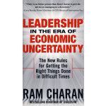 Leadership in the Era of Economic Uncertainty经济前景不明朗时期的领导力