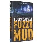 正版 烂泥怪 Fuzzy Mud 英文原版书 纽伯瑞金奖 Holes 别有洞天作者路易斯萨奇尔新作 进口书籍英文版