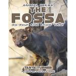 【预订】The Fossa Do Your Kids Know This?: A Children's Picture