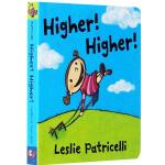 Higher! Higher! 英文原版 leslie patricelli 小毛孩系列 一根毛 幼儿行为习惯培养绘本