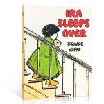 Ira Sleeps Over 伊拉去借宿《鳄鱼莱尔》同一作者作品 汪培�E推荐英文原版绘本第五阶段Bernard Wa