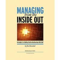 【预订】Managing from the Inside Out: 16 Insights for Building
