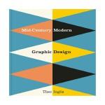 英文原版 二十世纪中期现代平面设计Mid-Century Modern Graphic Design 经典平面海报设计