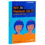 【T&H】【大概念丛书】Will AI Replace Us?人工智能会取代我们吗? 英文原版