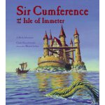Sir Cumference and the Isle of Immeter( 货号:9781570916816)