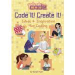【预订】Code It! Create It!: Ideas & Inspiration for Coding