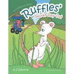【预订】Ruffles' Secret Day Out: A Children's Story