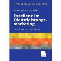 【预订】Exzellenz Im Dienstleistungsmarketing: Fallstudien Zur