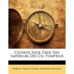 【预订】Ciceros Rede Uber Das Imperium Des Cn. Pompeius