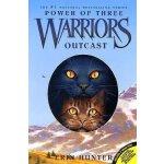 Warriors: Power of Three #3: Outcast 猫武士三部曲之3:驱逐之战 ISBN9780060892104