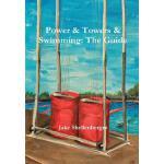 【预订】Power & Towers & Swimming: The Guide