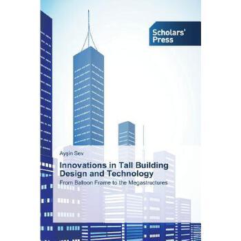【预订】Innovations in Tall Building Design and Technology 预订商品,需要1-3个月发货,非质量问题不接受退换货。