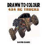 【预订】Drawn to Colour: Rc 4x4 Trucks