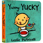 Yummy Yucky 英文原版 好吃不好吃 leslie patricelli 小毛孩系列 一根毛 幼儿行为习惯培养