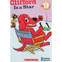 Clifford Is A Star (Level 1)学乐分级读物1:大红狗大明星ISBN9780545223171