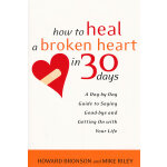 HOW TO HEAL A BROKEN HEART(ISBN=9780767909082) 英文原版
