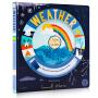 Turn and Learn: Weather 天气探索认知  转盘操作玩具书 英文原版绘本 儿童科普百科  英语启蒙认知绘本 360degrees