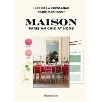 预订Maison: Parisian Chic at Home